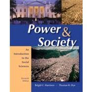 Power and Society : An Introduction to the Social Sciences,9780495096719