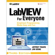 LabVIEW for Everyone : Graphical Programming Made Easy and F..., 9780131856721