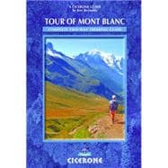 Tour of Mont Blanc : Complete two-way trekking Guide,9781852846725