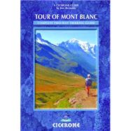 Tour of Mont Blanc : Complete two-way trekking Guide, 9781852846725
