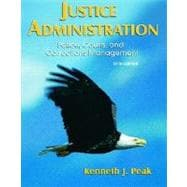 Justice Administration : Police, Courts, and Corrections Management,9780132206730