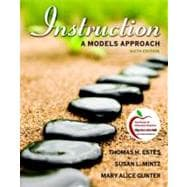 Instruction : A Models Approach,9780137046737