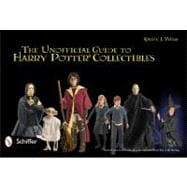 Unofficial Guide to Harry Potter Collectibles : Action Fig..., 9780764336737  