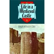 Life in a Medieval Castle, 9780060906740