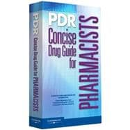 Pdr Concise Drug Guide for Pharmacists,9781563636752