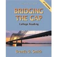 Bridging the Gap : College Reading (Second Printing)