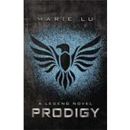 Prodigy A Legend Novel,9780399256769