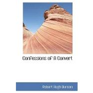Confessions of a Convert, 9781110836772  