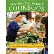 Fresh from Central Market Cookbook: Favorite Recipes from th..., 9781561486786  
