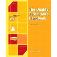 The Quality Technician's Handbook,9780130416797