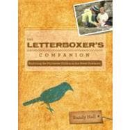 The Letterboxer's Companion, 2nd; Exploring the Mysteries Hidden in the Great Outdoors,9780762746798