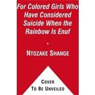 For Colored Girls Who Have Considered Suicide, When the Rain..., 9781439186817  