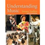 Understanding Music (Reprint)