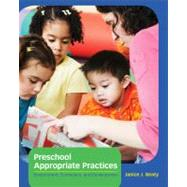 Preschool Appropriate Practices Environment, Curriculum, and Development