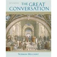 The Great Conversation; A Historical Introduction to Philosophy