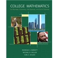 College Mathematics for Business, Economics, Life Sciences and Social Sciences Value Package (includes Student's Solutions Manual)