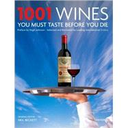 1001 Wines You Must Taste Before You Die, 9780789316837