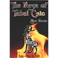 The Forge of Tubal Cain, 9780979616839  