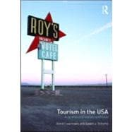 Tourism in the USA: A spatial and social synthesis, 9780415956840