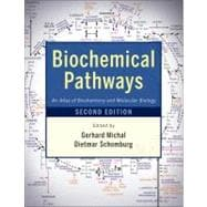 Biochemical Pathways : An Atlas of Biochemistry and Molecular Biology,9780470146842