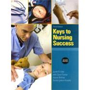 Keys to Nursing Success, Revised Edition,9780137036844