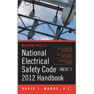 National Electrical Safety Code (NESC) 2012 Handbook,9780071766852