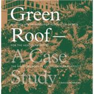 Green Roof - A Case Study : Michael Van Valkenburgh Associat..., 9781568986852