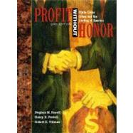 Profit without Honor : White Collar Crime and the Looting of America