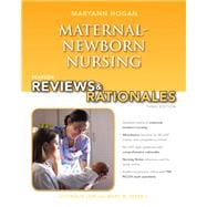 Pearson Reviews & Rationales Maternal-Newborn Nursing with Nursing Reviews & Rationales,9780132956864