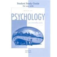 Student Study Guide to accompany Psychology: An Introduction