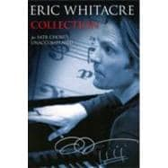 Eric Whitacre Collection : For SATB Chorus Unaccompanied, 9781847726889  