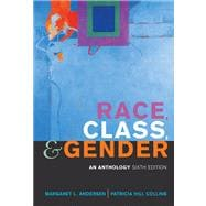 Race, Class, And Gender: An Anthology,9780495006893