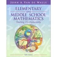 Elementary and Middle School Mathematics : Teaching Developmentally,9780205386895