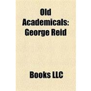 Old Academicals : George Reid