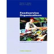Foodservice Organizations : A Managerial and Systems Approach,9780130486899