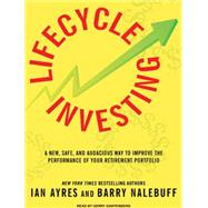 Lifecycle Investing: A New, Safe, and Audacious Way to Impro..., 9781400146901  