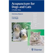 Acupuncture for Dogs and Cats : A Pocket Atlas, 9783131546913