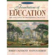 Foundations of Education : The Challenge of Professional Practice
