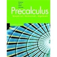 Precalculus : Graphical, Numerical, Algebraic