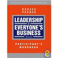 Leadership is Everyone's Business, Participant Workbook, 9780787986933