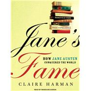 Jane's Fame: How Jane Austen Conquered the World, 9781400116935  