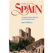 The Story of Spain: The Dramatic History of Europe's Most Fa..., 9780970696939  