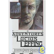 Adventures of Lucius Leffing,9780937986950