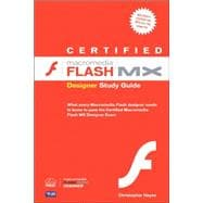 Certified Macromedia Flash Mx Designer Study Guide, 9780321126955