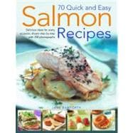 70 Quick and Easy Salmon Recipes : Delicious Ideas for Every..., 9781844766956  