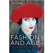 Fashion and Age Dress, the Body and Later Life,9781847886958