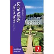 Loire Valley - Tours to Angers,9781908206961