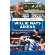 Willie Mays Aikens : Safe at Home, 9781600786969