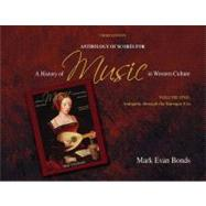 Anthology of Scores for A History of Music in Western Culture Volume I