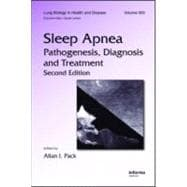 Sleep Apnea : Pathogenesis, Diagnosis and Treatment,9780849396977